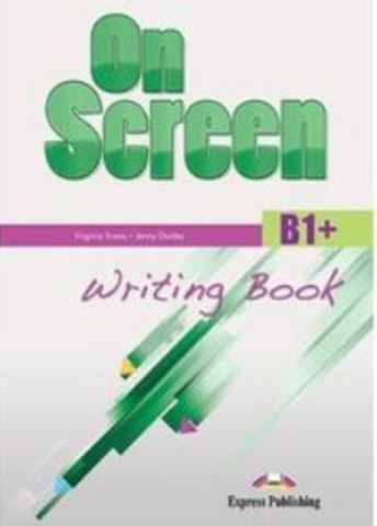 On Screen B1+. Writing Book
