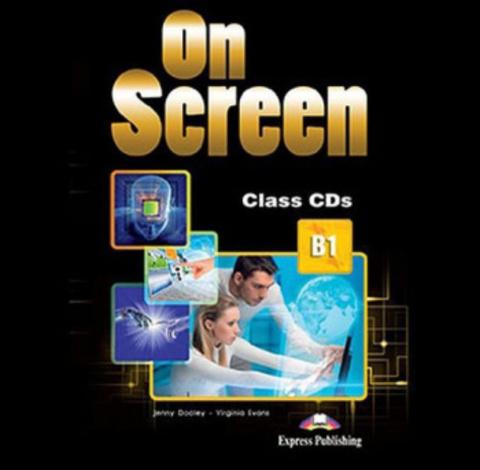 ON SCREEN B1 Class CD (set 3) - аудиодиски для работы в классе
