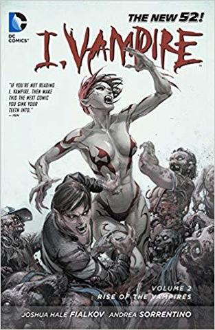 I Vampire Vol.2: Rise of the Vampires TPB