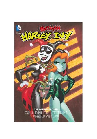 Batman. Harley and Ivy: The Deluxe Edition (Hardcover)