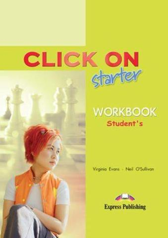 Click On starter. Workbook. Beginner. Рабочая тетрадь