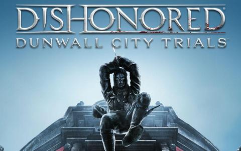 Dishonored : Dunwall City Trials DLC (для ПК, цифровой ключ)
