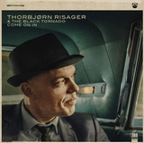 Thorbjorn Risager & The Black Tornado / Come On In (LP)