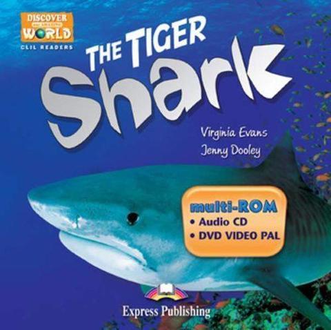 The Tiger Shark. Student's multi-ROM (Audio CD / DVD Video PAL). Аудио CD/ DVD видео (для ученика)