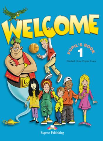 Welcome 1. Pupil's Book. Учебник