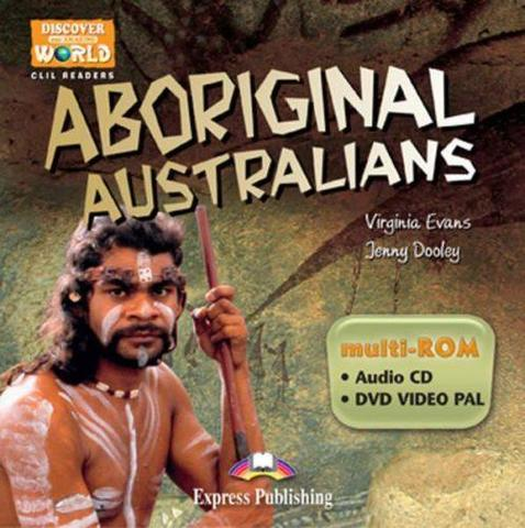 Aboriginal Australians. Teacher's multi-ROM