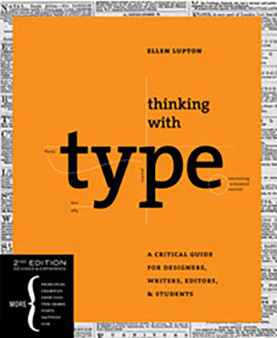 9781568989693 - Thinking with Type, 2nd Revised and Expanded Edition: A Critical Guide for Designers, Writers, Editors, & Students