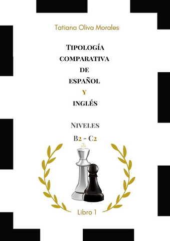 Tipología comparativa de español y inglés. Niveles B2 - C2. Libro 1