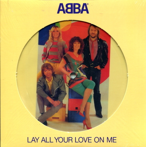 ABBA / Lay All Your Love On Me + On And On And On (Picture Disc)(7