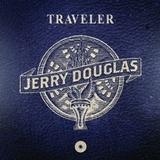 Jerry Douglas / Traveler (CD)