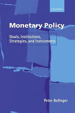 9780199248568 - Monetary policy: goals, institutions, strategies and instruments