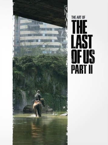 NAUGHTY DOG: The Art of the Last of Us Part 2