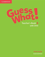 Guess What! Level 3 Teachers Book with DVD