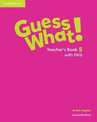 Guess What! Level 5 Teachers Book with DVD