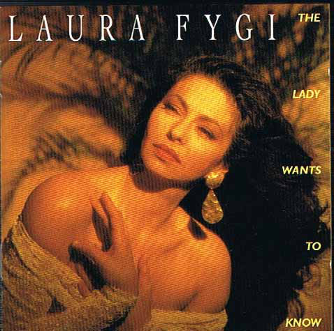 FYGI, LAURA: The Lady Wants To Know