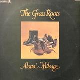 The Grass Roots / Alotta Mileage (LP)