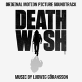 Soundtrack / Ludwig Goransson: Death Wish (CD)