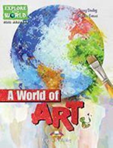 A World of Art (explore our world). Reader. Книга для чтения