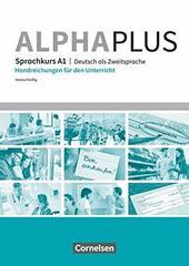 Alpha plus. Aufbaukurs  A1.2 Handreichungen fue...
