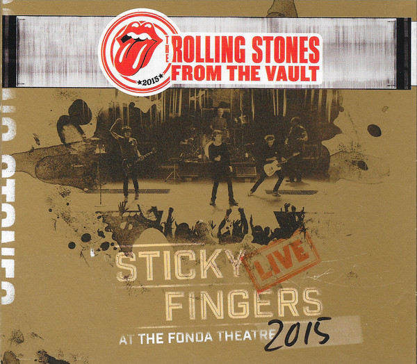 ROLLING STONES, THE: Sticky Fingers Live At The Fonda Theatre 2015