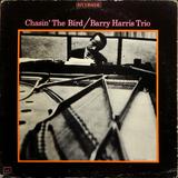 Barry Harris Trio / Chasin' The Bird (LP)