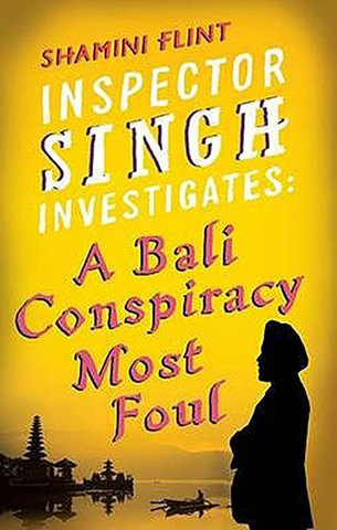 9780749929763 - Inspector Singh Investigates: A Bali Conspiracy Most Foul