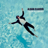 Alban Claudin / It's A Long Way To Happiness (LP)