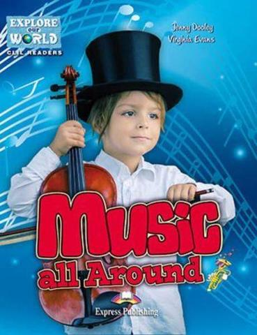 Music All Around (explore our world). CD-ROM. Аудио и ответы к заданиям