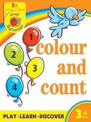 Small Beginnings: Colour and Count  3+