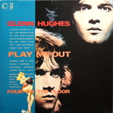 Glenn Hughes / Play Me Out And Four On The Floor (LP)
