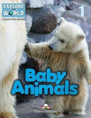 Baby animals (explore our world). Reader. Книга для чтения
