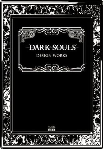 Dark Souls Design Works (Japanese Edition)