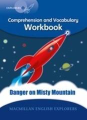 Explorers 6 Danger On Misty Mountain Workbook