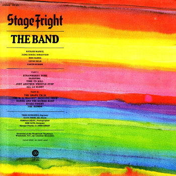BAND, THE: Stage Fright