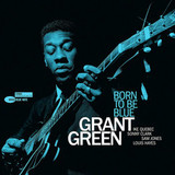 Grant Green / Born To Be Blue (Limited Edition)(LP)