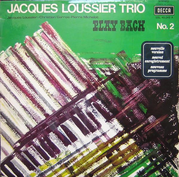 LOUSSIER, JACQUES: Play Bach Vol.2