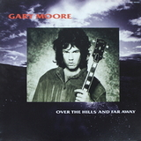 Gary Moore / Over The Hills And Far Away (12' Vinyl Single)