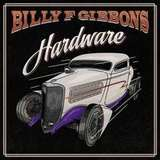 Billy F. Gibbons / Hardware (CD)