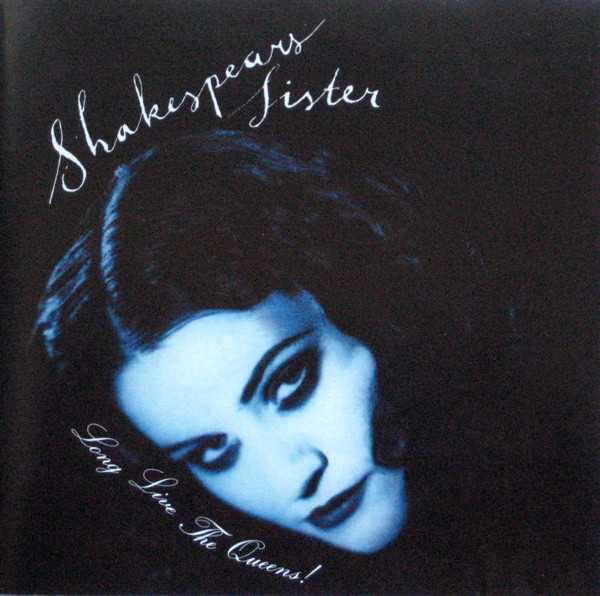 SHAKESPEAR'S SISTER: Long Live The Queens!