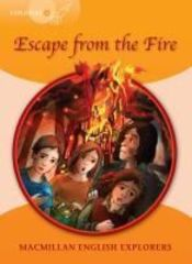 Explorers 4 Escape From The Fire Reader
