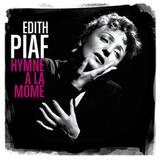 Edith Piaf / Hymne A La Mome (CD)