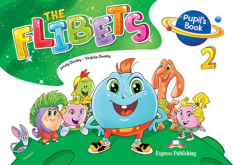 The Flibets 2 - Pupil's Book - Флибетс - учебник