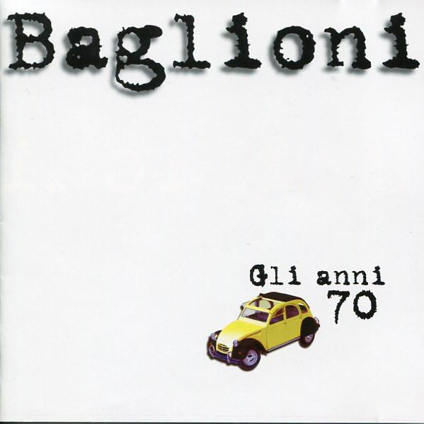 BAGLIONI, CLAUDIO: Gli Anni 70