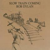 Bob Dylan / Slow Train Coming (LP)