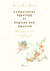 Comparative typology of English and Spanish. Adapted fairy tale for translation and retelling. Book 2