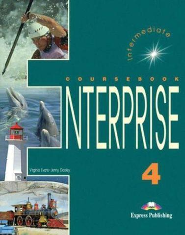 Enterprise 4. Student's Book. Intermediate. Учебник