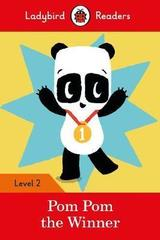 Pom Pom the Winner - Ladybird Readers Level 2