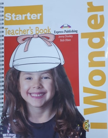 i-Wonder Starter. TEACHER'S BOOK - Книга для учителя