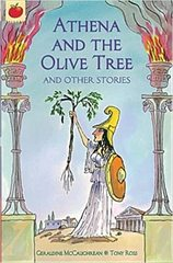 Athena and the Olive Tree and Other Greek Myths