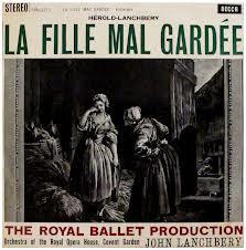 LANCHBERY, JOHN:  Herold-Lanchbery: La Fille Mal Gardee